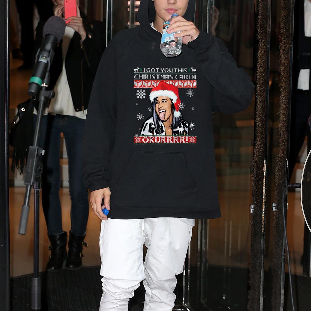 I got you this christmas Cardi B shirt 1