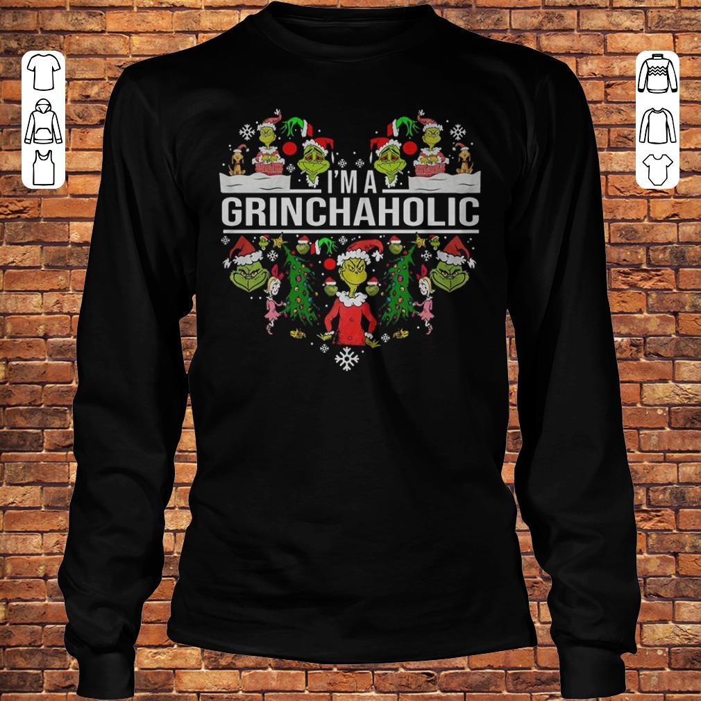 I'm A Grinch Aholic Shirt Longsleeve Tee Unisex