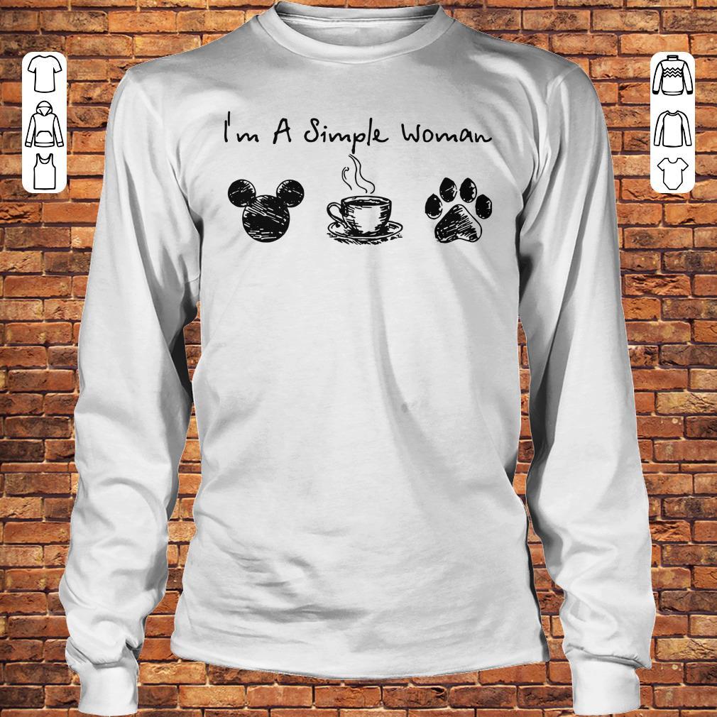 I'm a simple woman I like Mickey Minnie Mouse Coffee and Dog shirt Longsleeve Tee Unisex