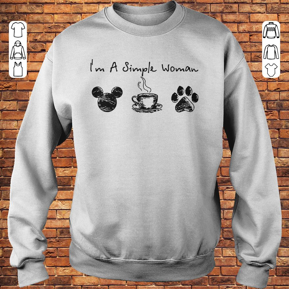 https://premiumleggings.net/images/2018/11/I-m-a-simple-woman-I-like-Mickey-Minnie-Mouse-Coffee-and-Dog-shirt-Sweatshirt-Unisex.jpg