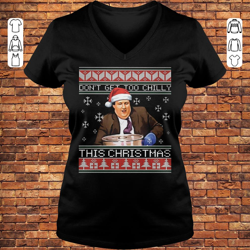 Kevin Malone Don't get too chilly sweater shirt Ladies V-Neck