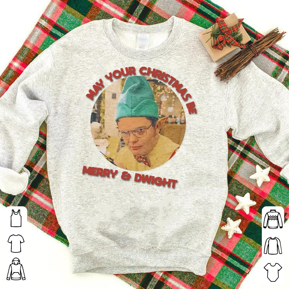 May your Christmas Be Merry & Dwight shirt