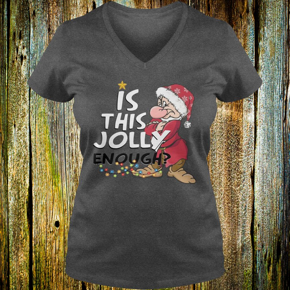 Official Grumpy Is this jolly enough shirt Ladies V-Neck