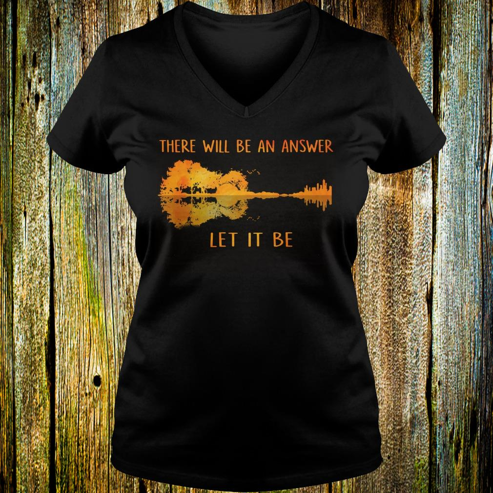 Official Guitar lake shadow Let it be there will be an answer shirt Ladies V-Neck