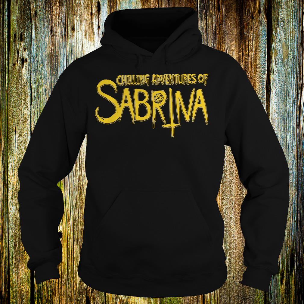 Original Chilling Adventures Of Sabrina shirt Hoodie
