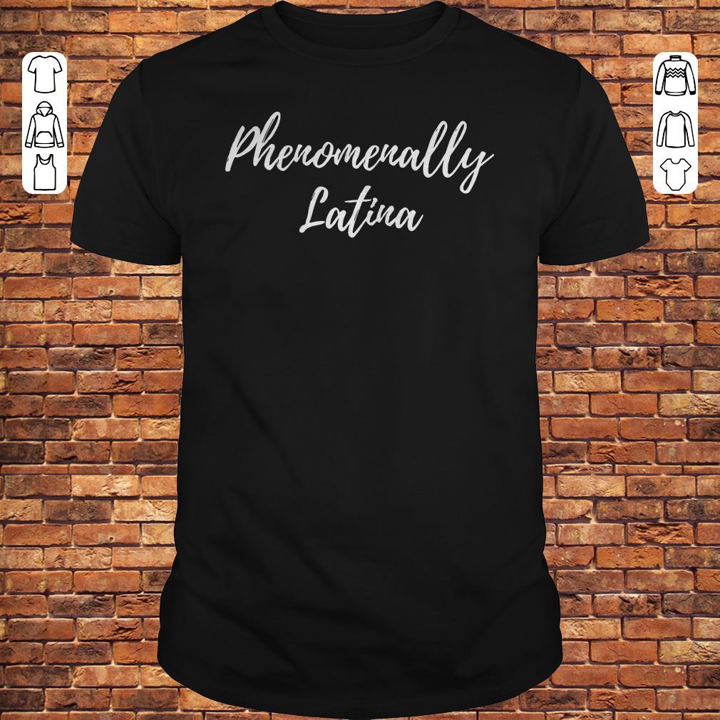 Phenomenally Latina shirt