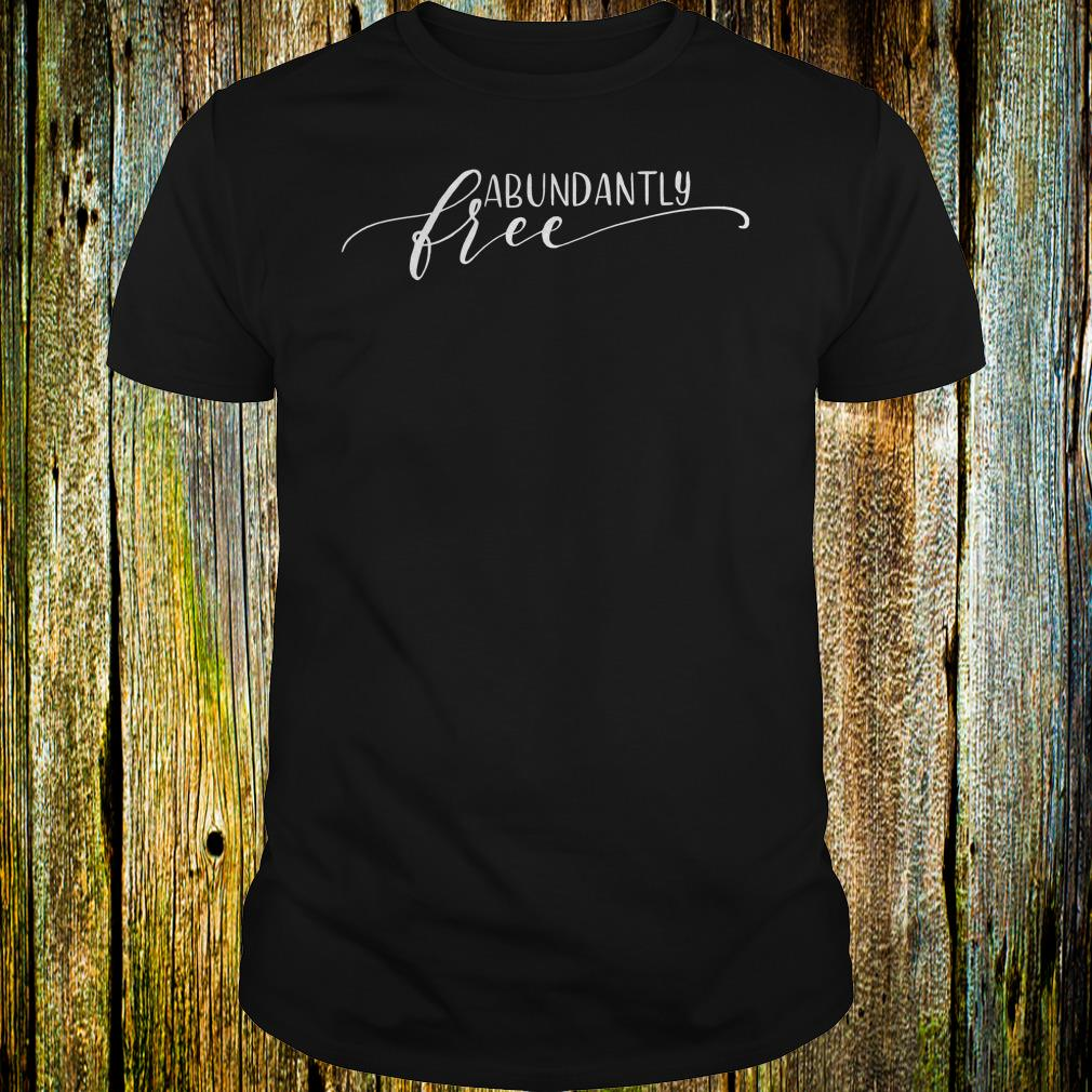 Premium Ephesians free abundantly shirt Classic Guys / Unisex Tee