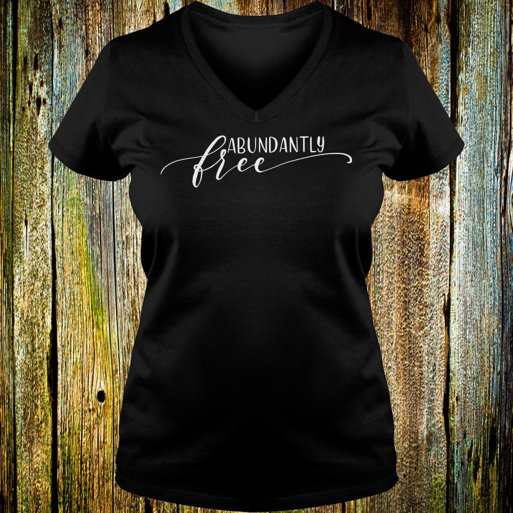 Premium Ephesians free abundantly shirt Ladies V-Neck