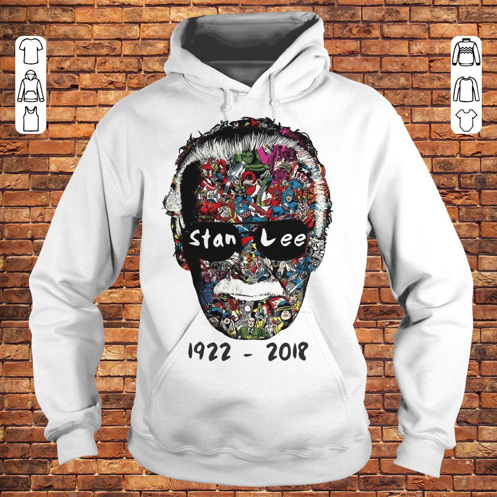 Stan Lee 1922 - 2018 Shirt Hoodie