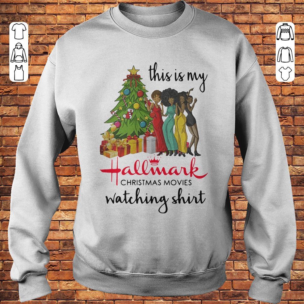 Hallmark Christmas Shirt.This Is My Black Girls Hallmark Christmas Movie Watching Shirt