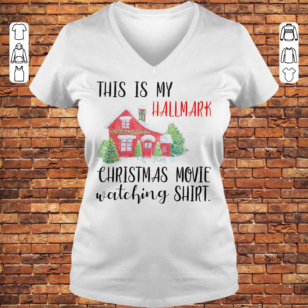 This is my Hallmark christmas movie watching shirt Ladies V-Neck