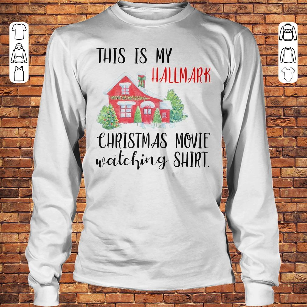 This is my Hallmark christmas movie watching shirt Longsleeve Tee Unisex