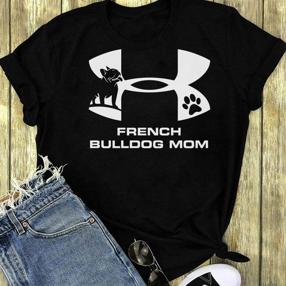 Under Armour French Bulldog Mom shirt