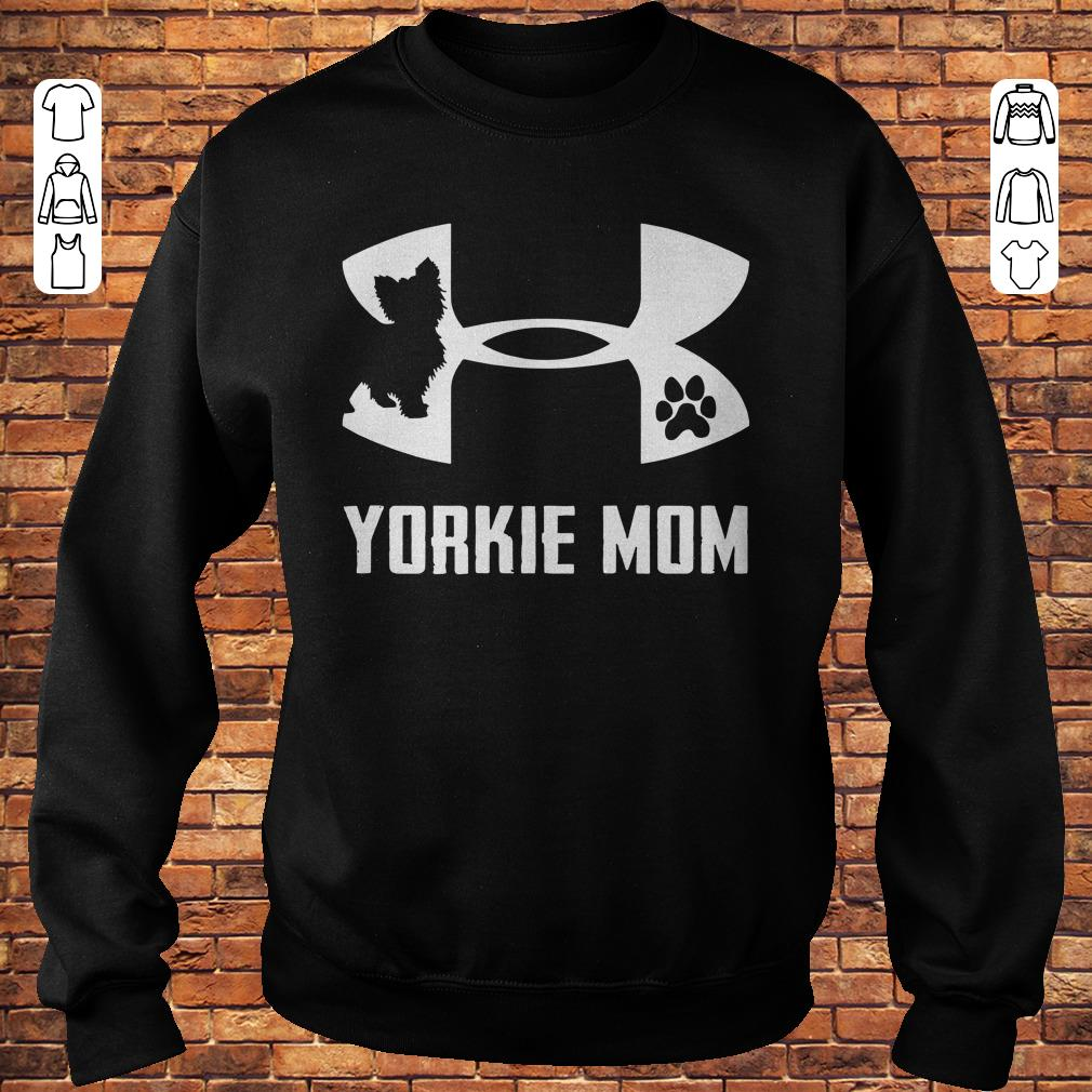 Under Armour Yorkie mom Shirt