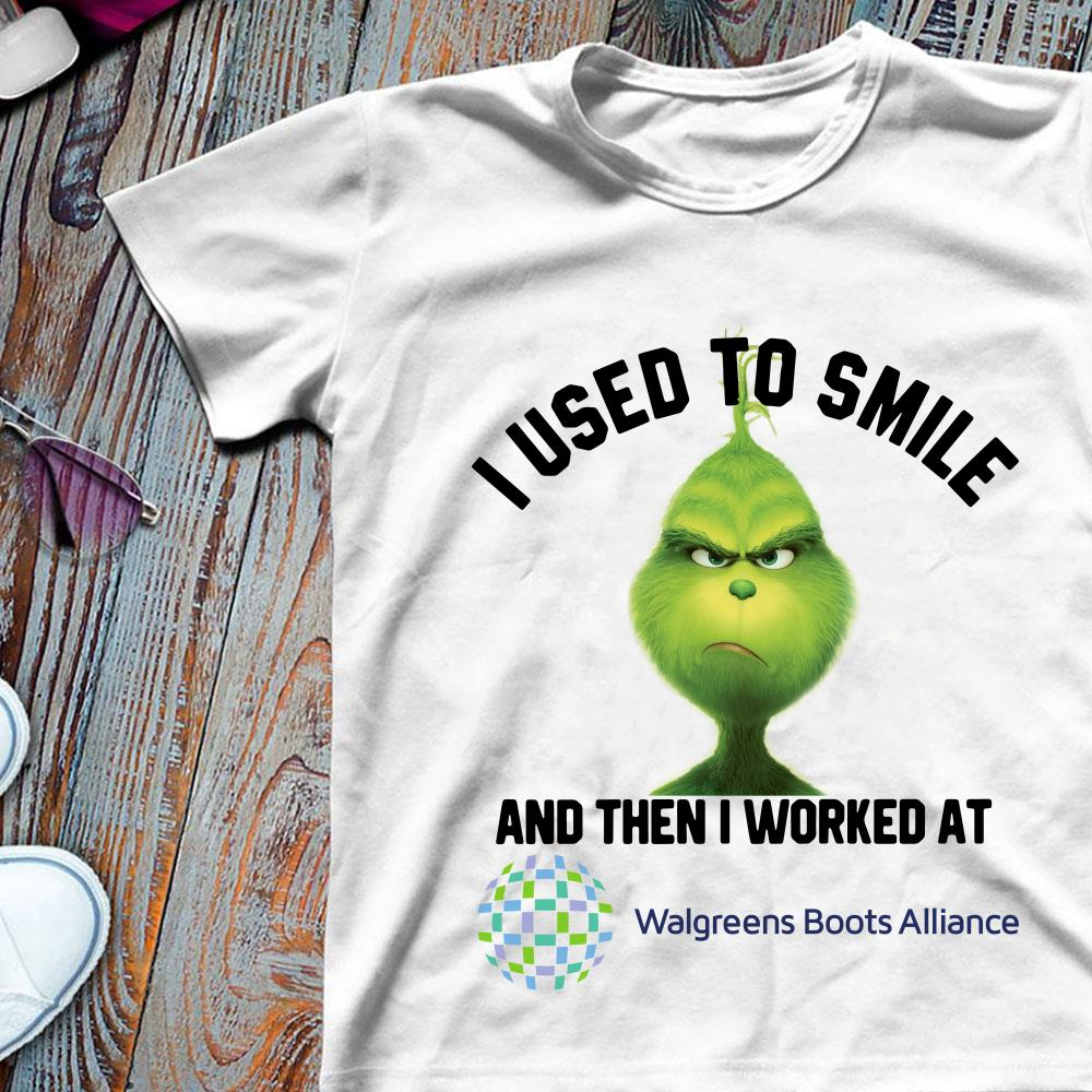 Walgreens Boots Alliance Grinch I used to smile and then I worked at Walgreens Boots Alliance shirt