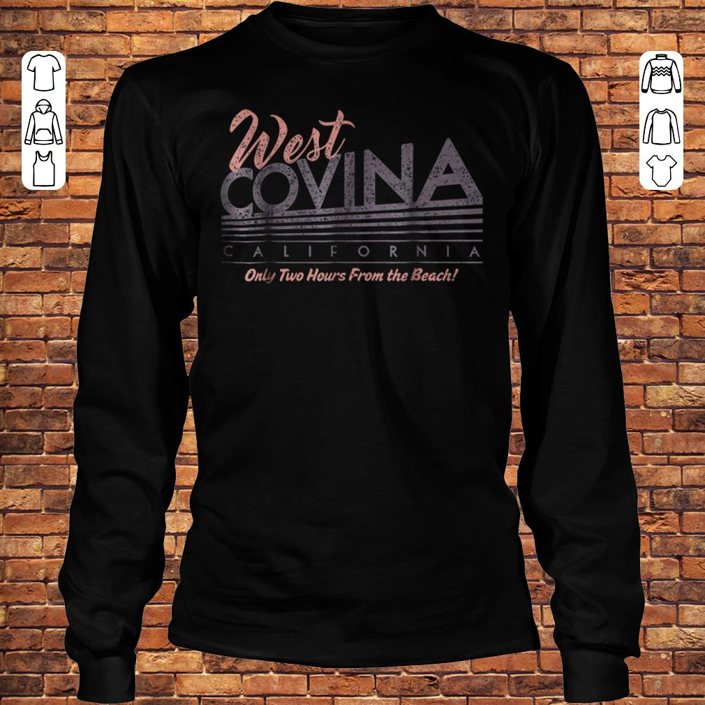 West Covina California Shirt Longsleeve Tee Unisex