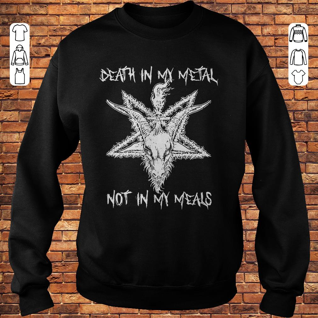 star Thorns goat Death in my metal not in my meals shirt