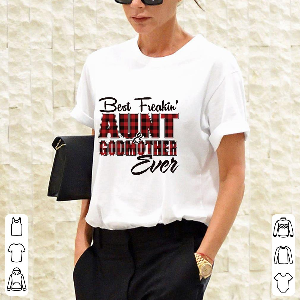 Best freakin Aunt Godmother Shirt 2