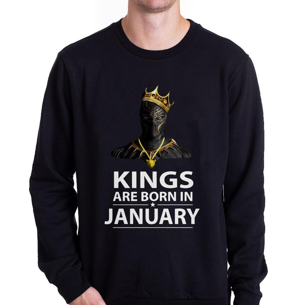 Black Panther with crown Kings are born in January shirt