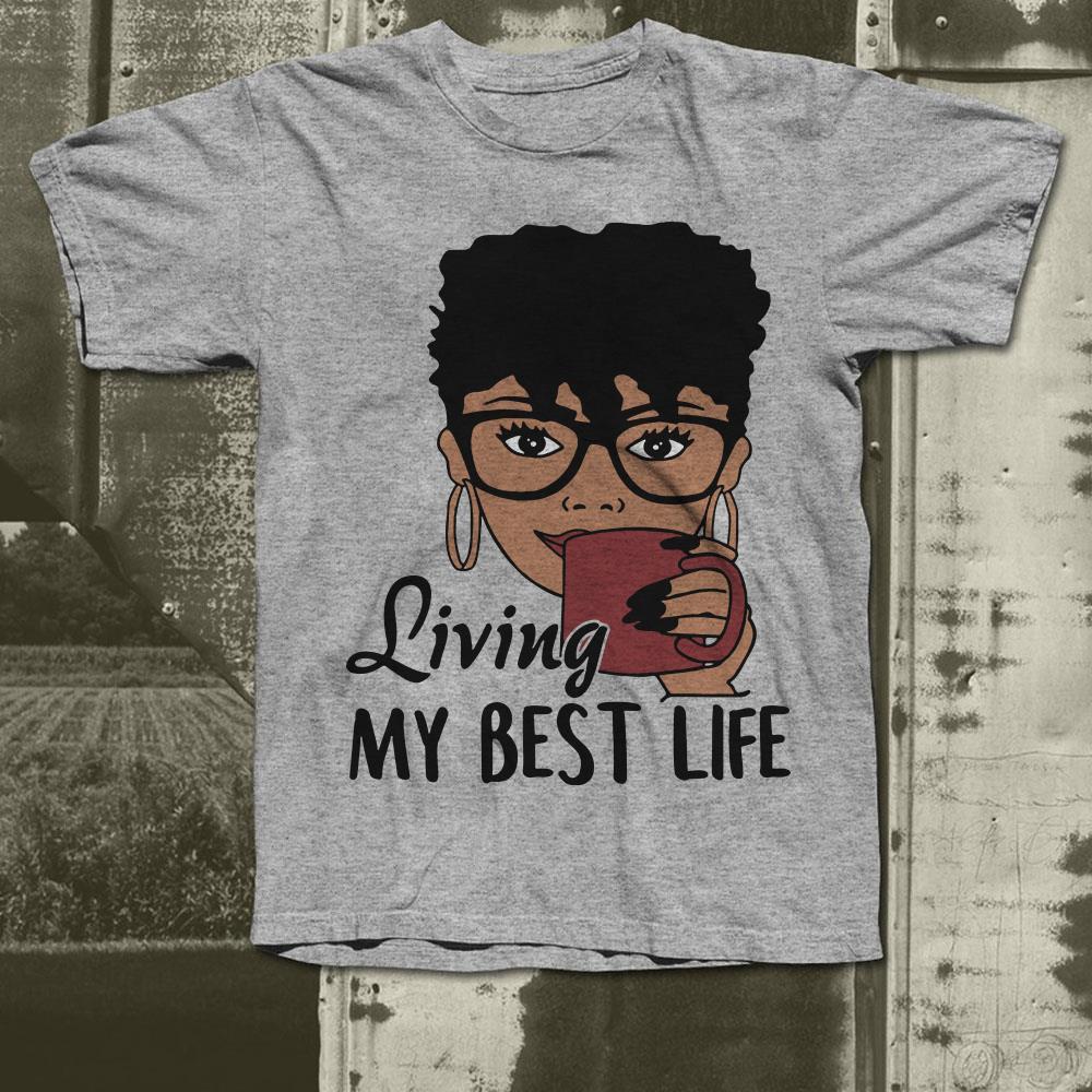 https://premiumleggings.net/images/2018/12/Black-Queen-Living-my-best-life-Shirt_4.jpg