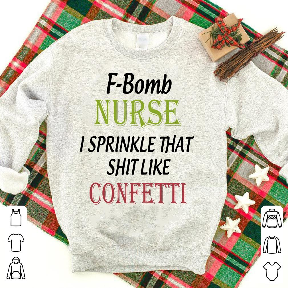 F-Bomb Nurse like confetti shirt