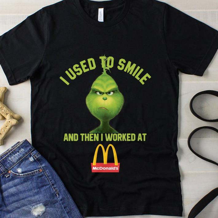 Grinch I worked at McDonald's shirt