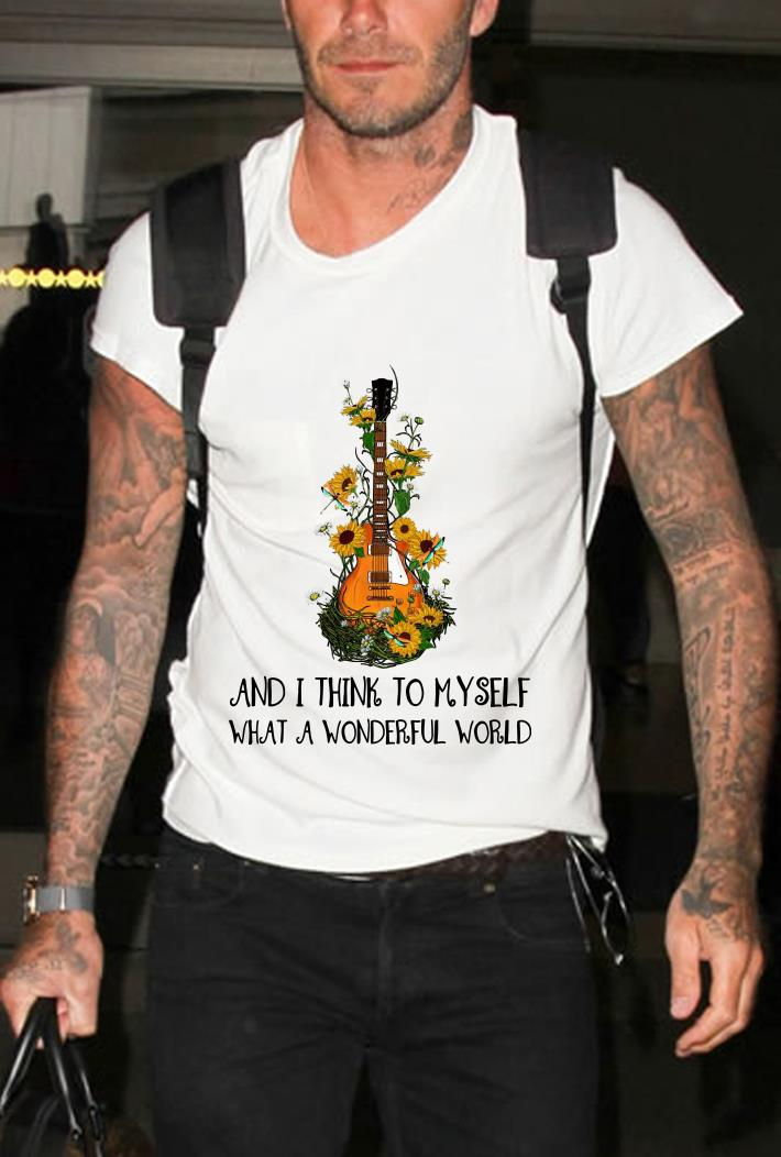Hippie Rock Guitar and i think to myself what a wonderful world shirt