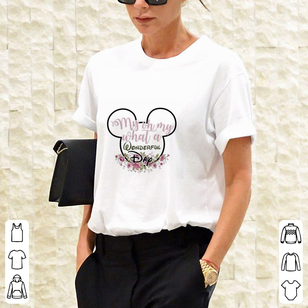 My Oh My What A Wonderful Day Mickey Mouse shirt 2