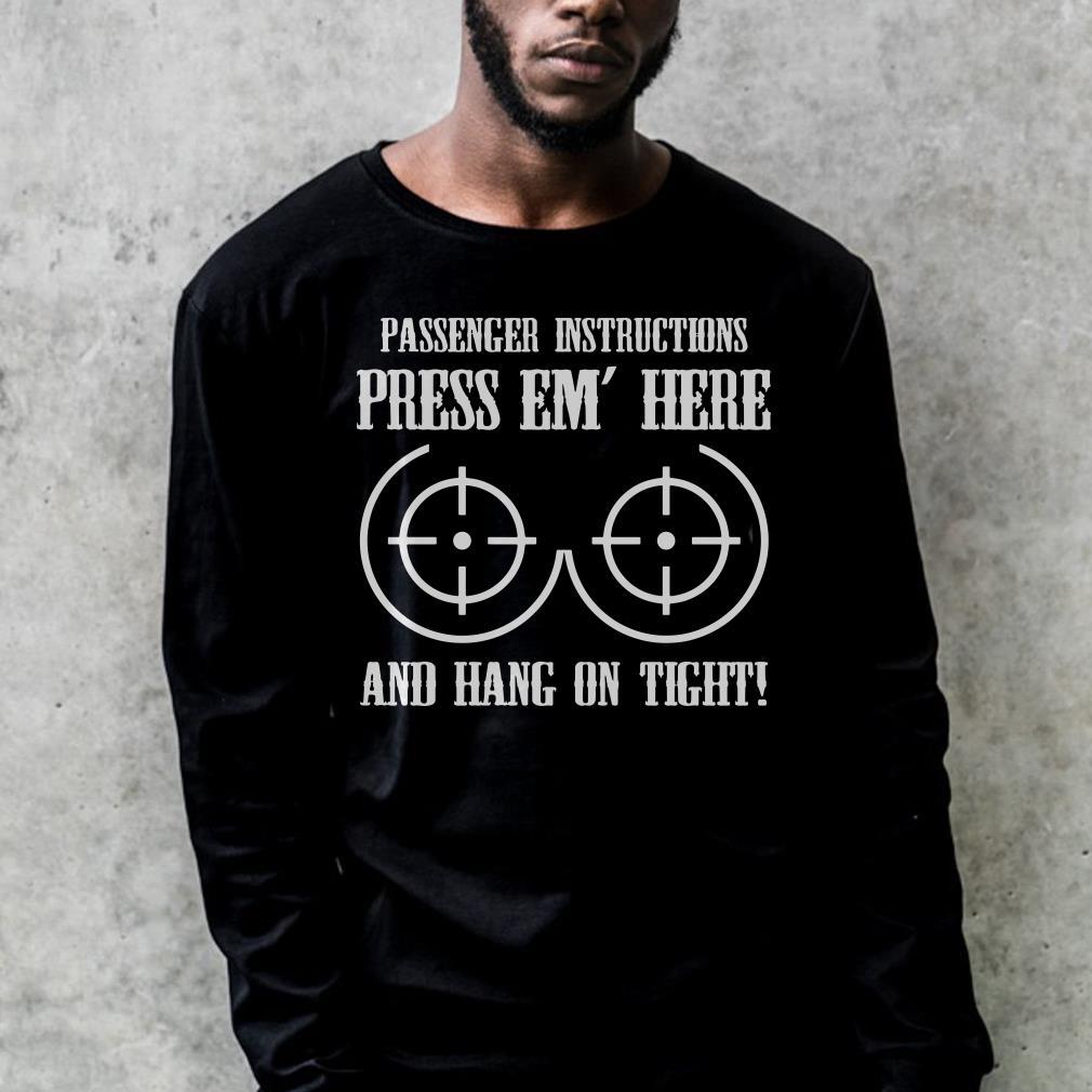 https://premiumleggings.net/images/2018/12/Press-Em-Here-And-Hang-On-Tight-shirt_4.jpg