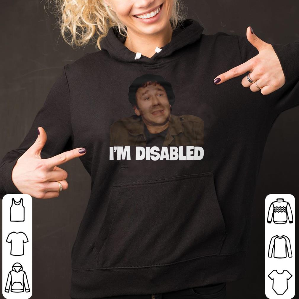Roy The IT Crowd I'm Disabled shirt 2