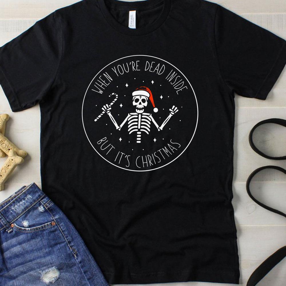 Skeleton Santa Hat When you're dead inside but It's christmas shirt