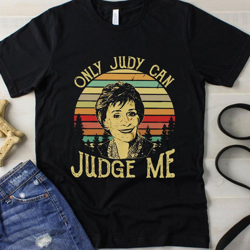 Sunset Only Judy Can Judge Me t-shirt