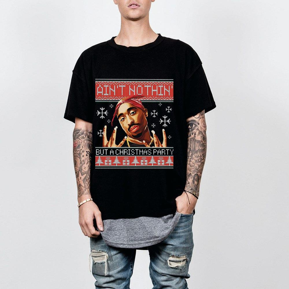 https://premiumleggings.net/images/2018/12/Tupac-Ain-t-nothin-but-a-christmas-party-Sweater-shirt_4.jpg