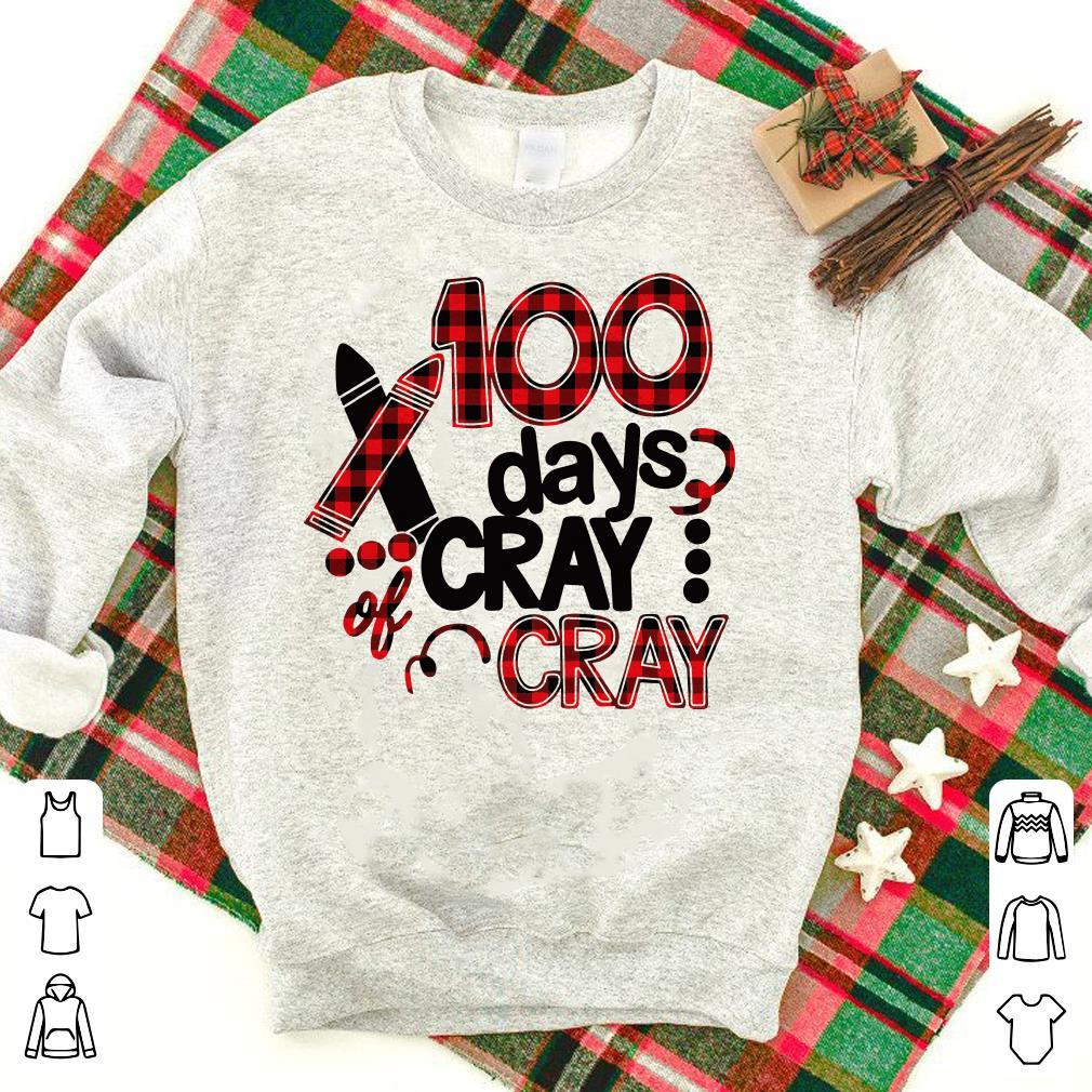 Cray cray 100th days school 100 days shirt 1