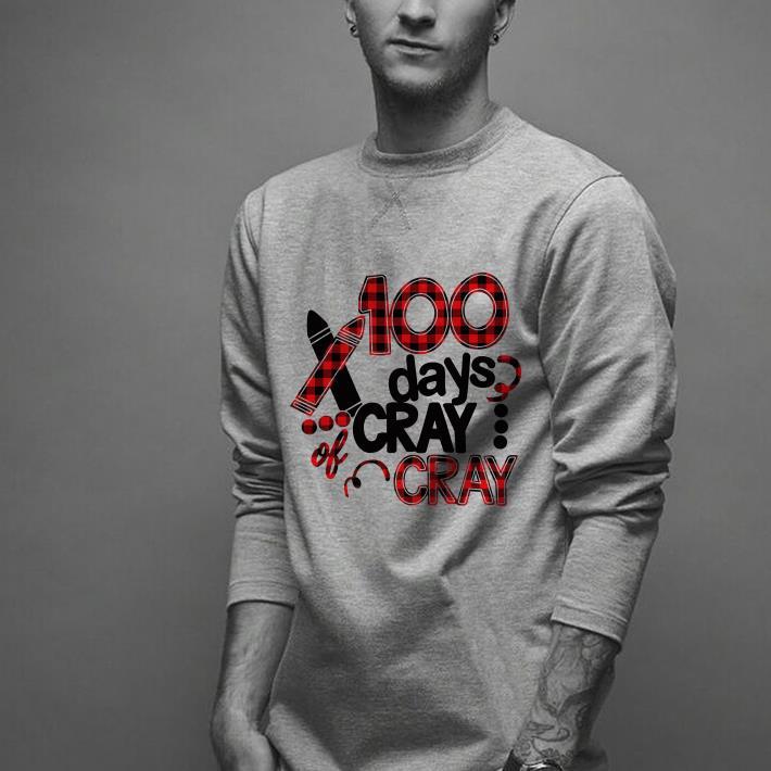 Cray cray 100th days school 100 days shirt 2