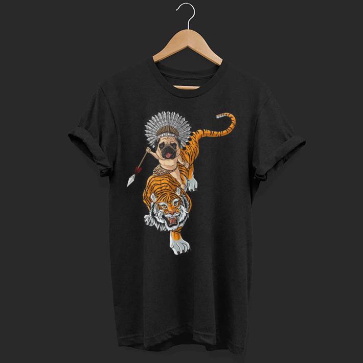 Pug dog ride Tiger shirt