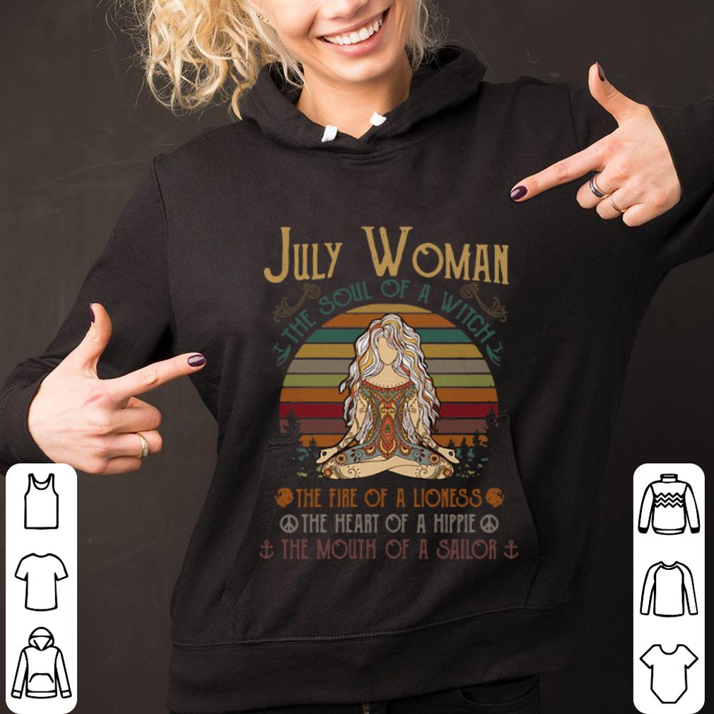 Funny July Woman The soul of a witch the fire of a lioness the heart of a hippie shirt