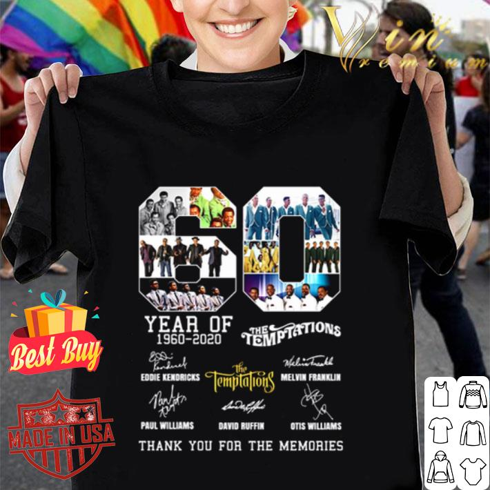 60 Year of The Temptations 1960-2020 thank you for the memories shirt