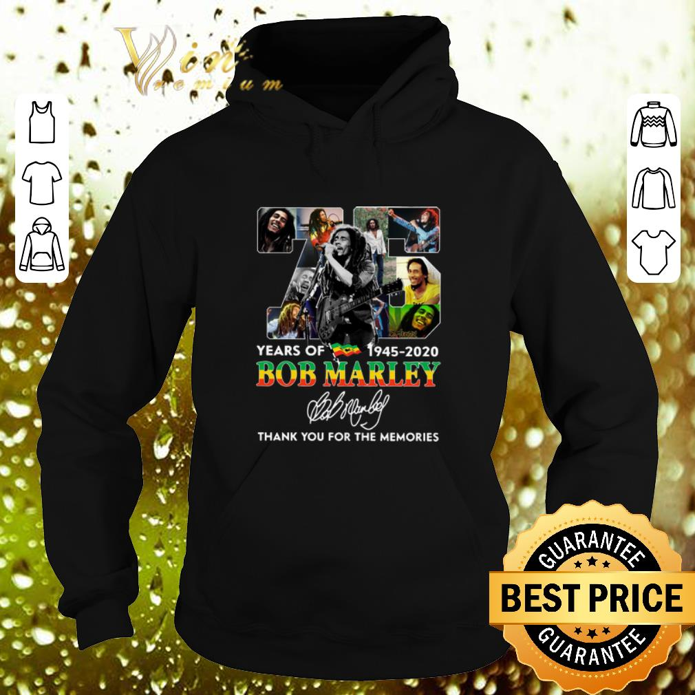 75 Years Of Bob Marley 1945 2020 Thank You For Memories Signed shirt