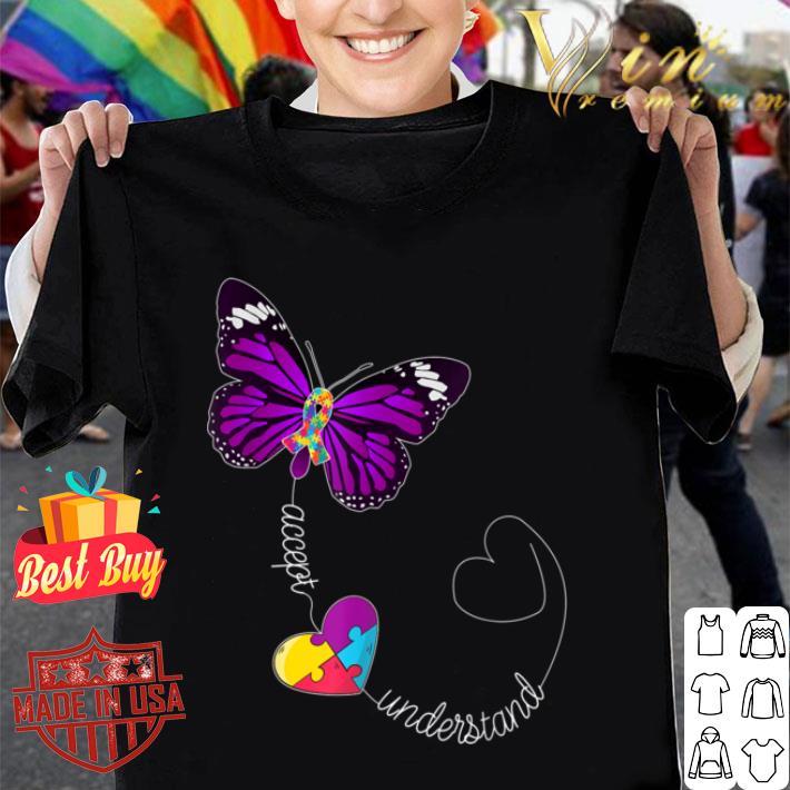 Accept Understand Love Butterfly Autism Awareness gift shirt
