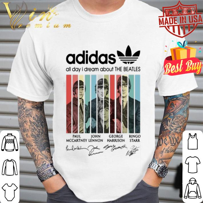 Adidas all day I dream about The Beatles signatures shirt, hoodie, sweater, longsleeve t shirt