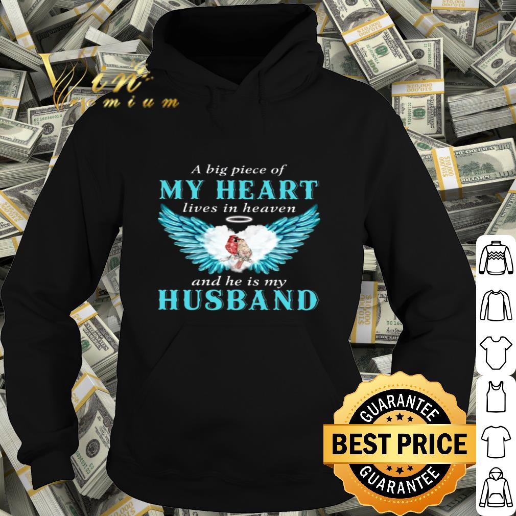 Angry Sparrow A Big Piece Of My Heart Lives In Heaven And He Is My Husband shirt