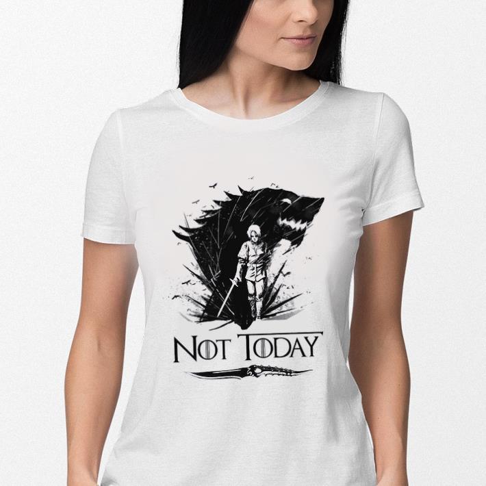 Arya Stark Catspaw Blade GOT Not today Game Of Thrones shirt 3