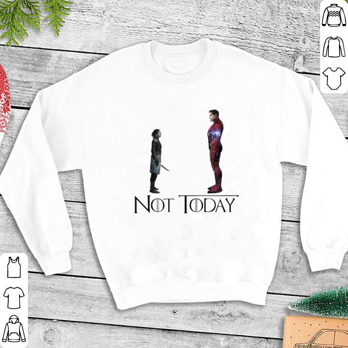 Arya Stark and Tony Stark Iron man not today Game Of Thrones shirt