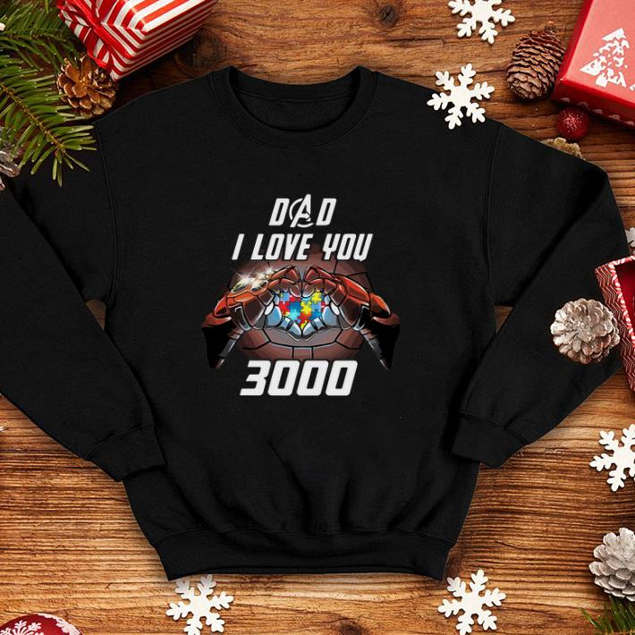 Avengers Dad i love you 3000 Iron Man Autism Awareness shirt