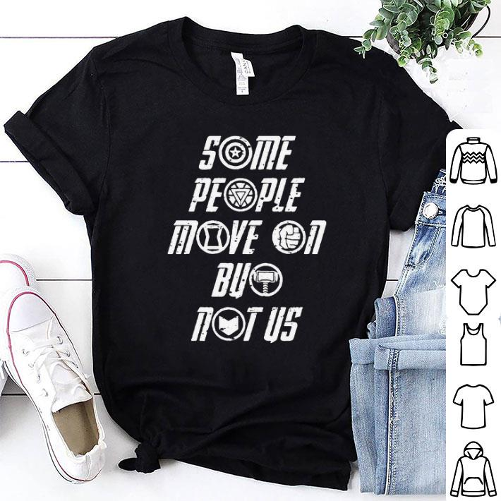 Avengers Some people move on but not us shirt