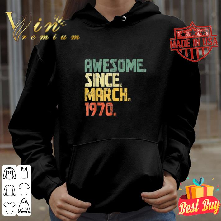 Awesome Since March 1970 vintage shirt