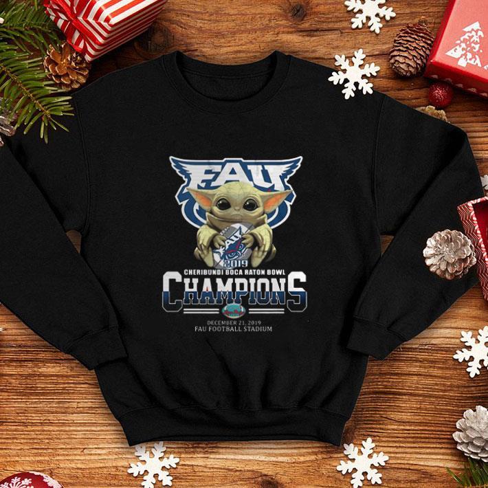 Baby Yoda Florida Atlantic Owls 2019 Cheribundi Boca Raton Bowl Champions shirt