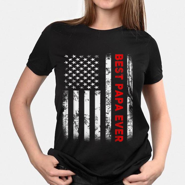 Best Papa Ever American Flag Father Day shirt