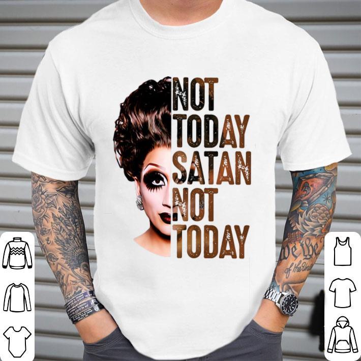 Bianca Del Rio not today satan not today shirt
